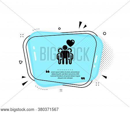 Friendship Icon. Quote Speech Bubble. Friends Group Sign. Assistance Business Symbol. Quotation Mark