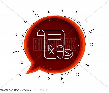 Medical Prescription Line Icon. Chat Bubble With Shadow. Medicine Pills Sign. Pharmacy Medication Sy