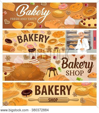 Bread, Bakery Products And Desserts Vector Banners. Baker In Bakery Shop Wear White Chef Toque Hold