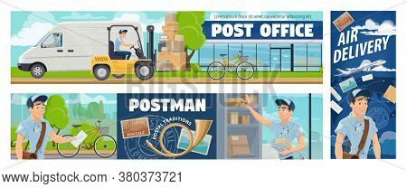 Post Office Mail Delivery, Postman Service Vector Banners. Cartoon Mailman Courier Sorting And Deliv