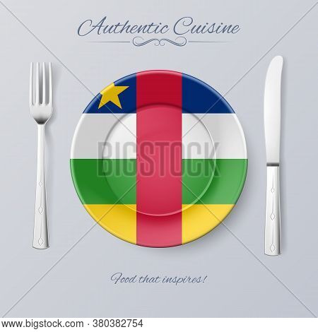 Authentic Cuisine Of Central African Republic. Plate With Flag And Cutlery