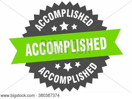 Accomplished Sign. Accomplished Green-black Circular Band Label