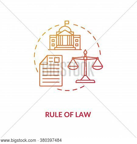 Rule Of Law Concept Icon. Principle Of Law Idea Thin Line Illustration. Constitutionalism. Fundament