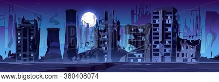 City Destroy In War Zone, Abandoned Buildings At Night. Destruction, Natural Disaster Or Cataclysm C