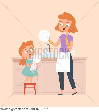 Mother And Daughter Washing Dish. Homework, Family Cleaning House. Cute Baby Girl And Smiling Woman