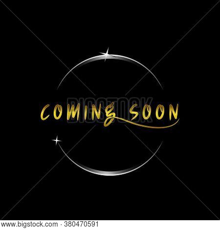 Coming Soon. Promotion Banner Coming Soon, Illustration Of Illuminated Text Coming Soon