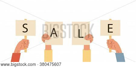 Set Of Hands Holding Cards Or Signs With Sale Word. Arms With Placard With Caption. Vector Illustrat