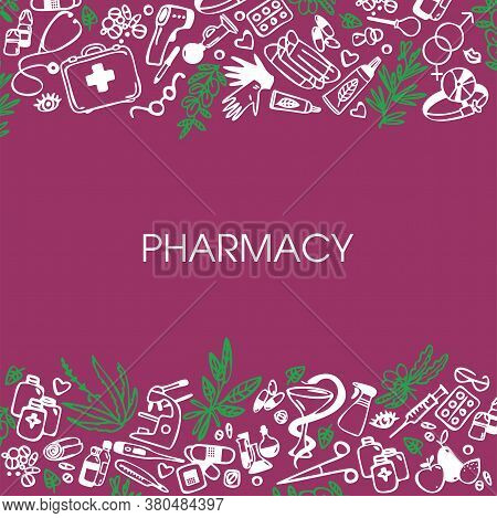 Pharmacy. Background With Medical Symbols. Vector Illustration Of Medical Supplies And Pharmacy Icon