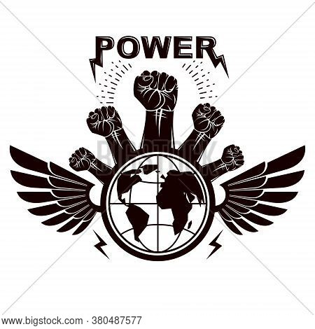Clenched Fists Of Angry People Winged Vector Emblem Composed With Earth Globe Symbol. Civil War Abst