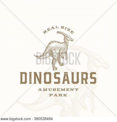 Real Size Dinosaurs Amusement Park Abstract Sign, Symbol Or Logo Template. Hand Drawn Parasaurolophu