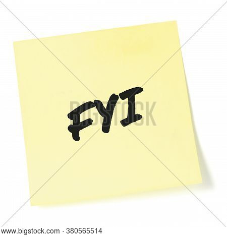 For your information initialism FYI black marker written acronym text, isolated yellow post-it to-do list sticky note abbreviation sticker macro closeup, information newsletter bulletin info notice concept, letter document metaphor, large detailed reminde