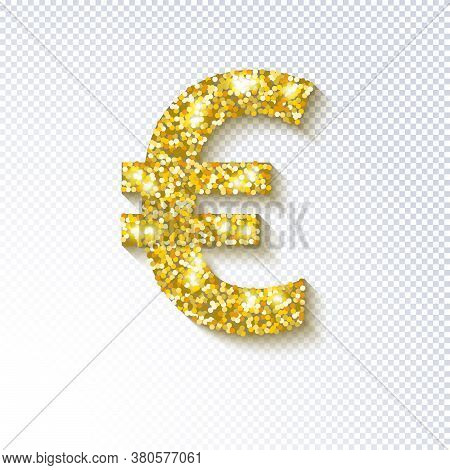 Glittering Golden Icon Of The Euro Currency Isolated On Transparent Background. Euro European Cash.