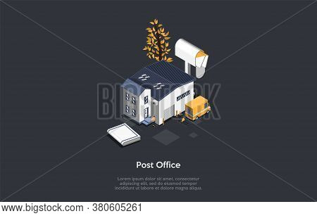 Post Office And Parcel Delivery Service Concept. The Postbox With Letters Near The Post Office Buldi