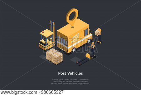 Post Vehicles, Parcel Transporting Concept. Location Mark Over The Post Vehicle. The Courier And The