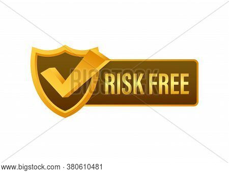 Risk Free, Guarantee Label On White Background. Vector Illustration.
