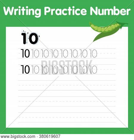 Trace Number 10 And The Word Ten. Handwriting For Kids With Cartoon Ten Peas