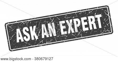 Ask An Expert Stamp. Ask An Expert Vintage Black Label. Sign