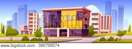 Gym Building, Modern Sport House In Summer Town. Vector Cartoon Illustration Of Cityscape With Fitne