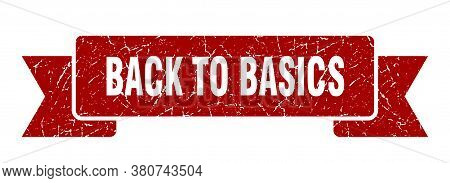 Back To Basics Grunge Vintage Retro Band. Back To Basics Ribbon