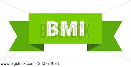 Bmi Ribbon. Bmi Paper Band Banner Sign