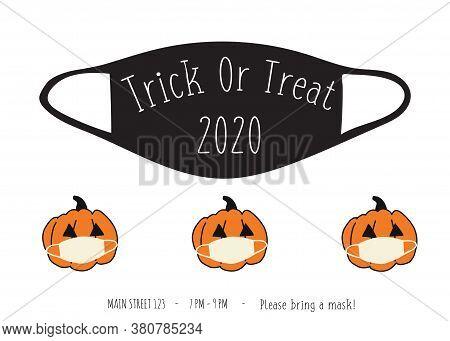 Halloween 2020 Coronavirus Trick Or Treat Party Invitation. Postcard Design Face Mask And Pumpkins.