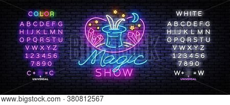 The Magic Show Neon Sign Vector. Focus And Entertainment Design Template Neon Sign, Light Banner, Ni