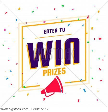 Enter To Win Prizes Background With Megaphone And Confetti