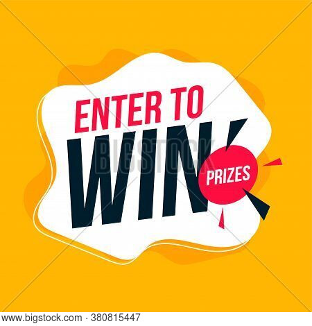 Enter To Win Prizes Banner In Yellow Color Design