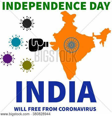 74th Inda Independence Day Fighting For Coronavirus And Tag Line Of India Will Be From Coronavirus,