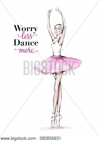 Hand Drawn Beautiful Dancing Woman. Pretty Ballerina. Girl In Pink Point Shoes. Ballerina In Pink Tu
