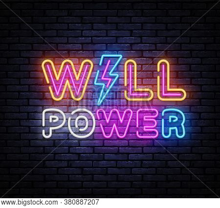 Will Power Neon Sign Vector Design Template. Will Power Neon Banner, Design Element Colorful Modern