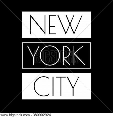 New York City Typography Design. Nyc Banner, Poster, Sport T-shirt Print Design And Apparels Graphic