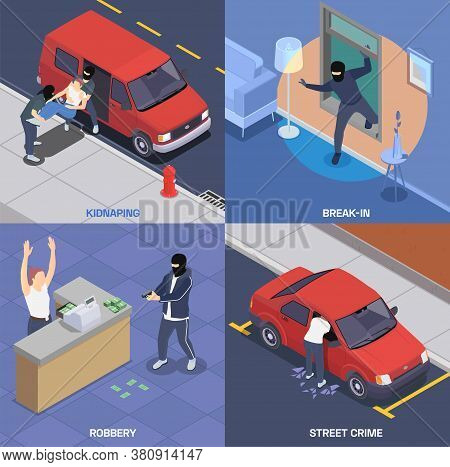 Crime Isometric 2x2 Icons Set With Gangsters Robbing Bank Kidnapping Breaking In Car And House 3d Is