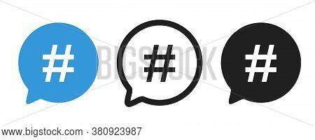Hashtag Icon Set. Vector Isolated Social Media Symbol. Hashtag Sing.