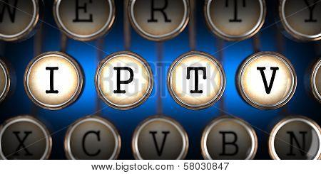 IPTV on Old Typewriter's Keys.