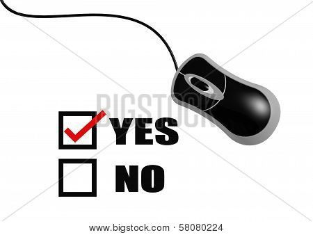 Check mark on yes and computer mouse