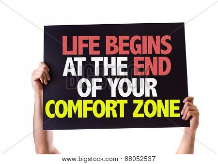 Life Begins at the End of Your Comfort Zone card isolated on white