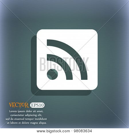 Rss Feed  Icon Symbol On The Blue-green Abstract Background With Shadow And Space For Your Text. Vec