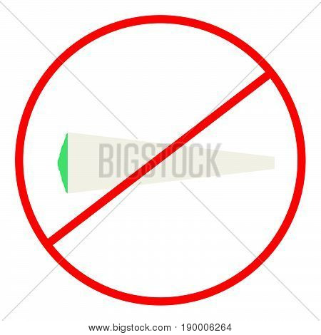 No smoking / Drugs Sign / Label as an Illustration.  A visual indication of Joints are not allowed.
