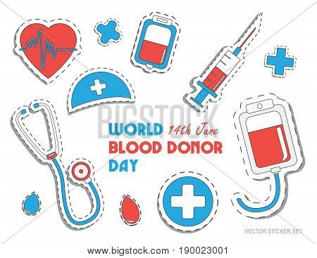 World blood donor day. International holiday. donate blood and save life. Donation give love. Vector ullustration sticker set. Pack of icons for design.