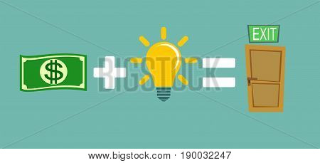Money plus ideas equals exit. Stock vector illustration for poster, greeting card, website, ad, business presentation, advertisement design.