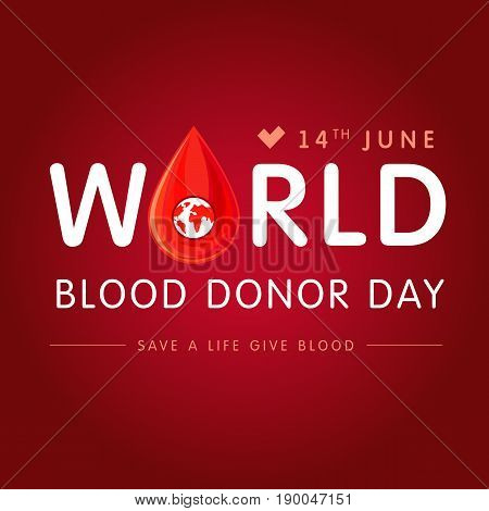 World blood donor day lettering red. Vector illustration of Donate blood concept with abstract shape blood drop for World blood donor day June 14