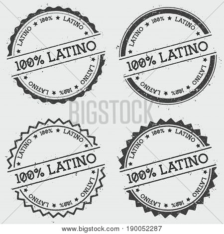 100% Latino Insignia Stamp Isolated On White Background. Grunge Round Hipster Seal With Text, Ink Te