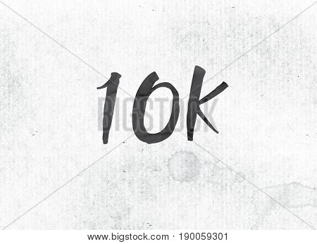 10K Concept Painted Ink Word And Theme