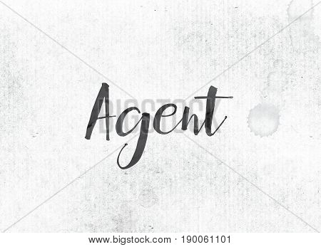 Agent Concept Painted Ink Word And Theme