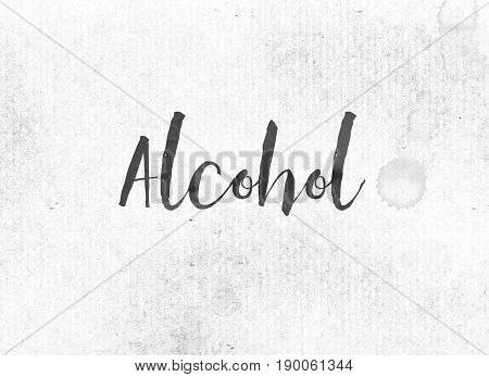 Alcohol Concept Painted Ink Word And Theme