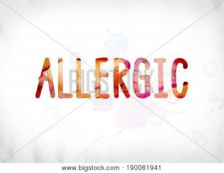 Allergic Concept Painted Watercolor Word Art