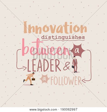 innovation distinguishes between leader ang follower business quotes vector