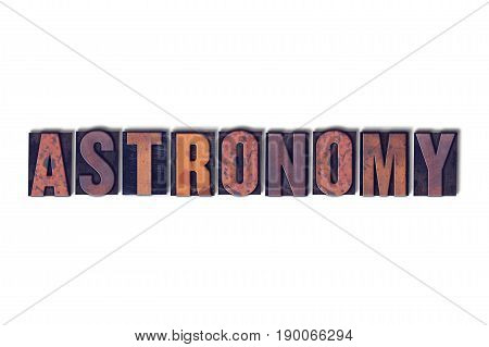 Astronomy Concept Isolated Letterpress Word