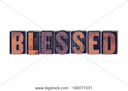 Blessed Concept Isolated Letterpress Word